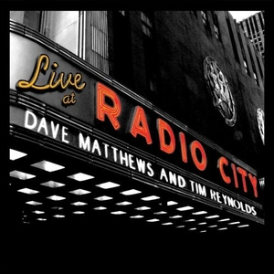 "Dave Matthews & Tim Reynolds ""Live at Radio City"""